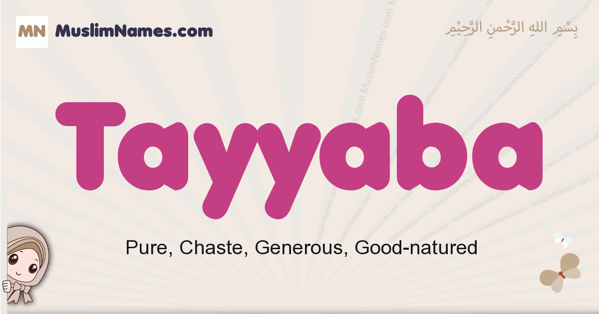 Tayyaba muslim girls name and meaning, islamic girls name Tayyaba
