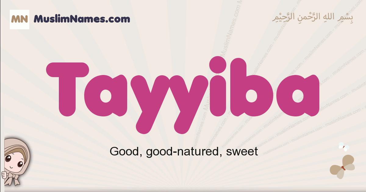 Tayyiba muslim girls name and meaning, islamic girls name Tayyiba