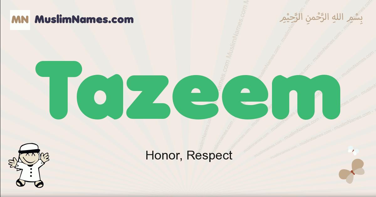 Tazeem muslim boys name and meaning, islamic boys name Tazeem