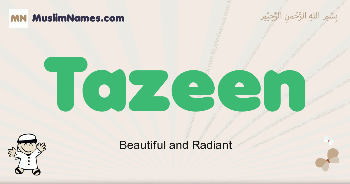 Tazeen muslim boys name and meaning, islamic boys name Tazeen