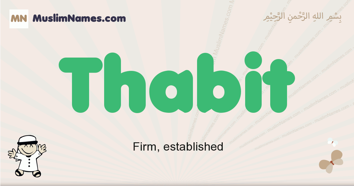Thabit muslim boys name and meaning, islamic boys name Thabit