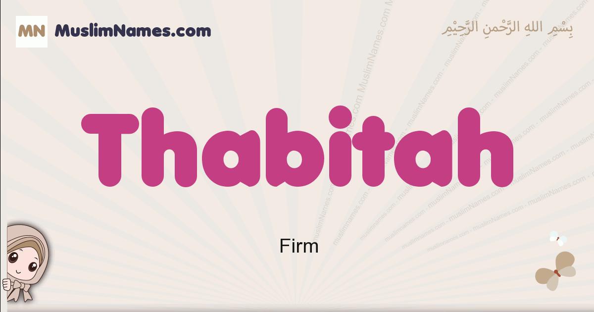 Thabitah muslim girls name and meaning, islamic girls name Thabitah
