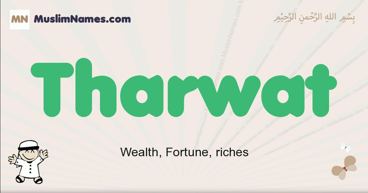 Tharwat muslim boys name and meaning, islamic boys name Tharwat