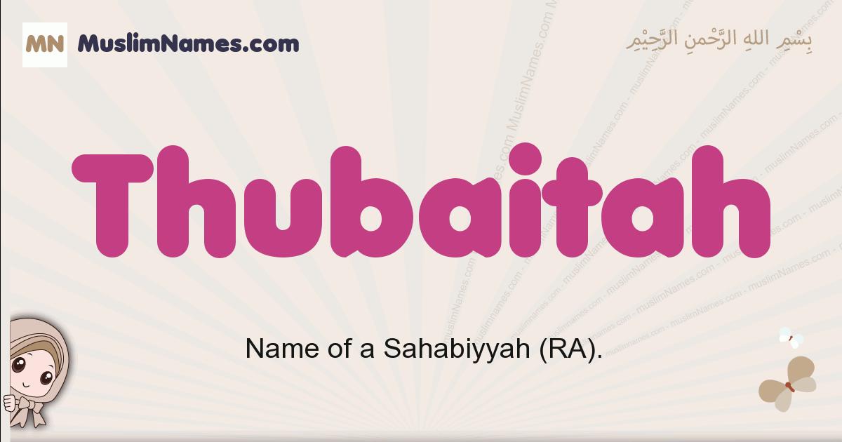 Thubaitah muslim girls name and meaning, islamic girls name Thubaitah