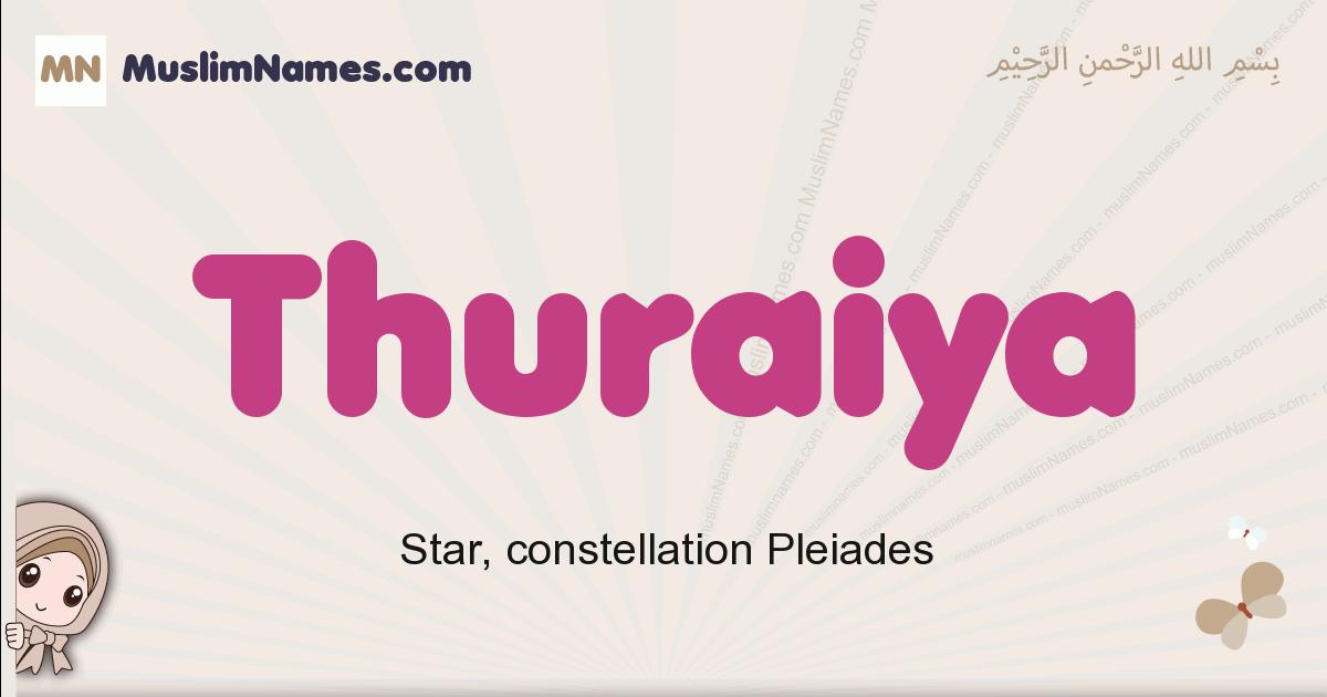 Thuraiya muslim girls name and meaning, islamic girls name Thuraiya