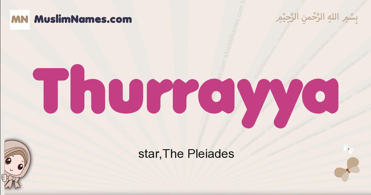 Thurrayya muslim girls name and meaning, islamic girls name Thurrayya