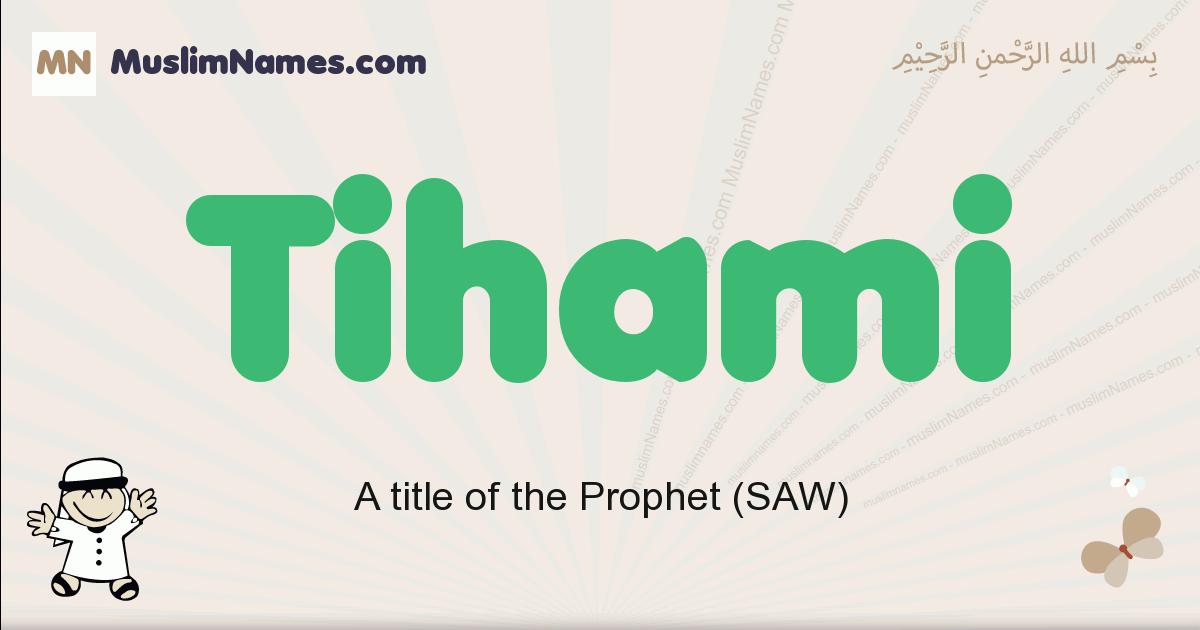 Tihami muslim boys name and meaning, islamic boys name Tihami