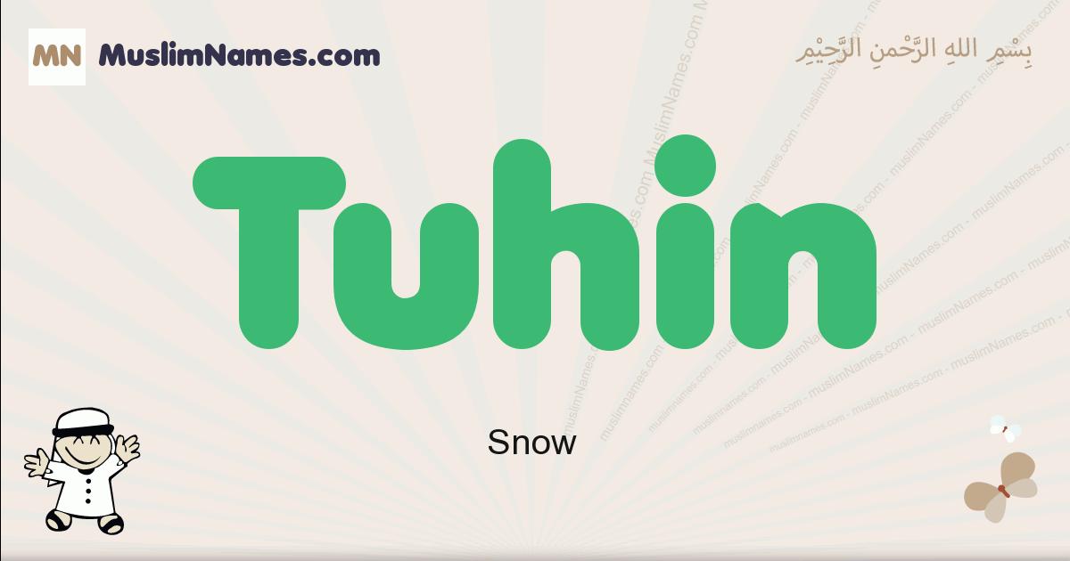 Tuhin muslim boys name and meaning, islamic boys name Tuhin