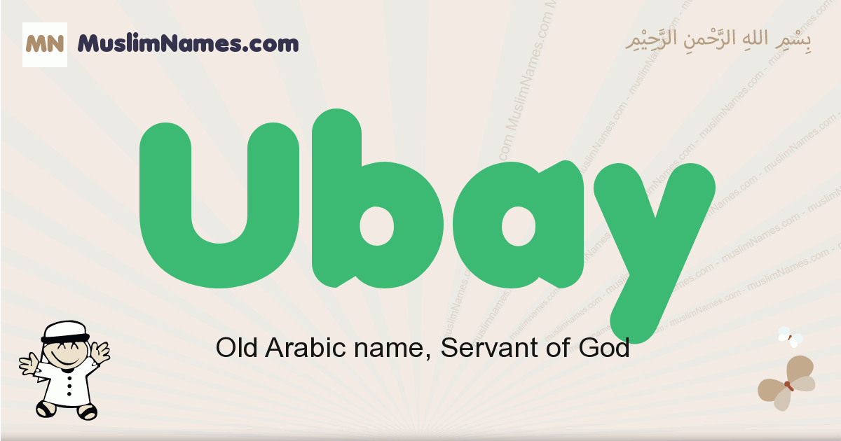 Ubay muslim boys name and meaning, islamic boys name Ubay