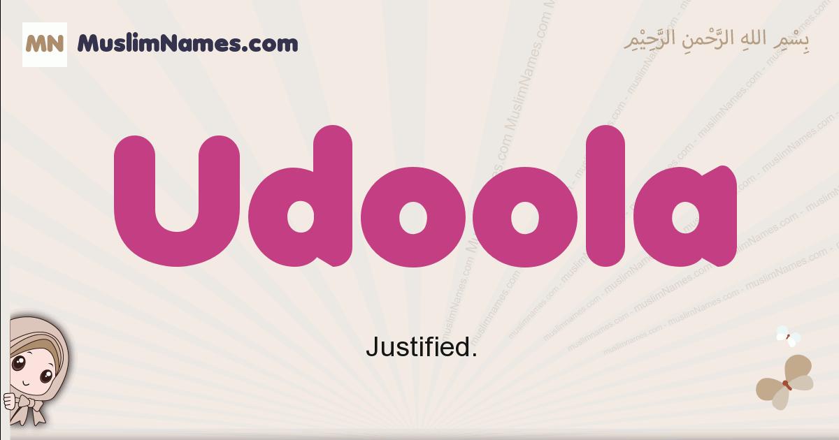 Udoola muslim girls name and meaning, islamic girls name Udoola