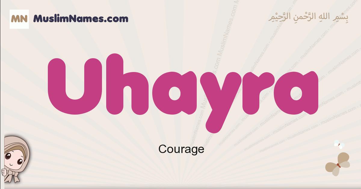 Uhayra muslim girls name and meaning, islamic girls name Uhayra