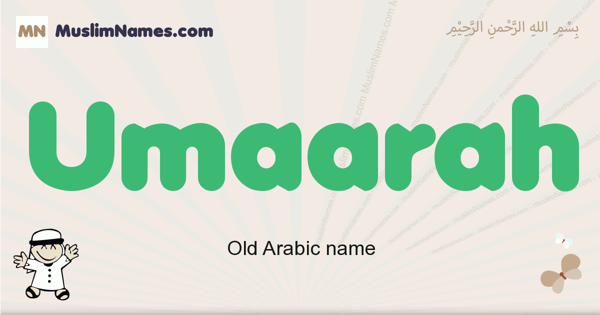 Umaarah muslim boys name and meaning, islamic boys name Umaarah