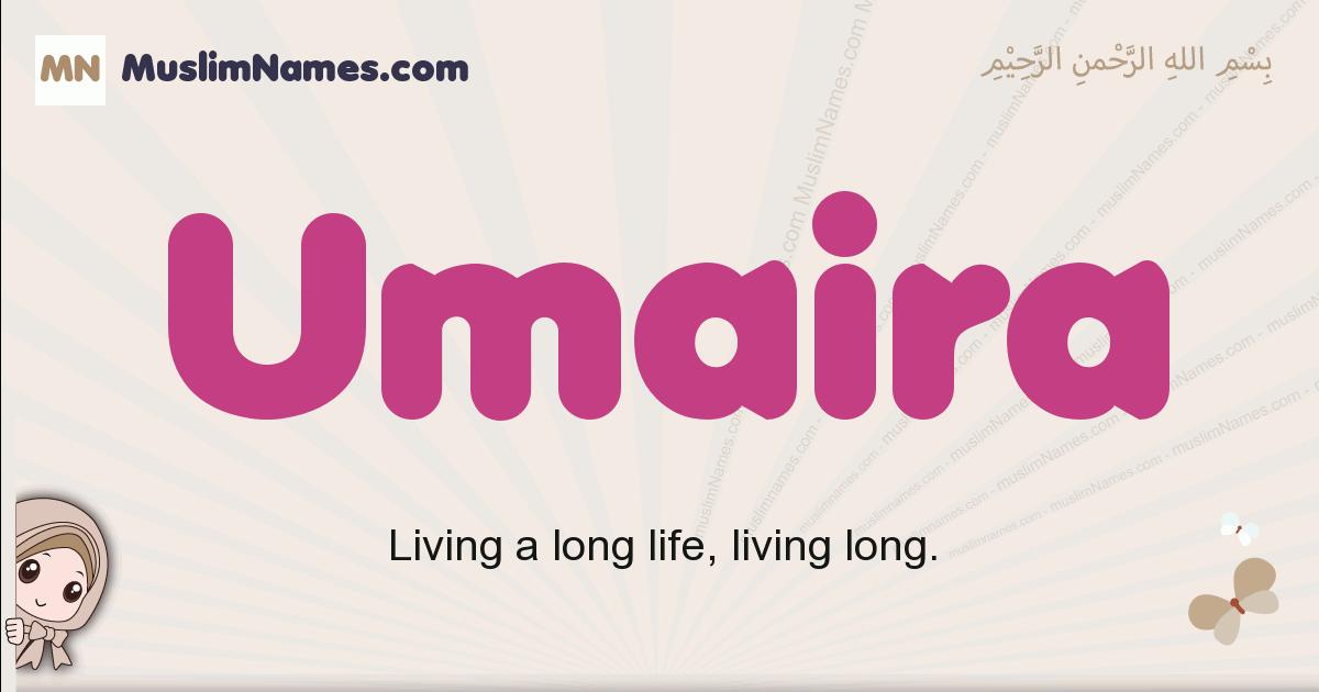 Umaira muslim girls name and meaning, islamic girls name Umaira