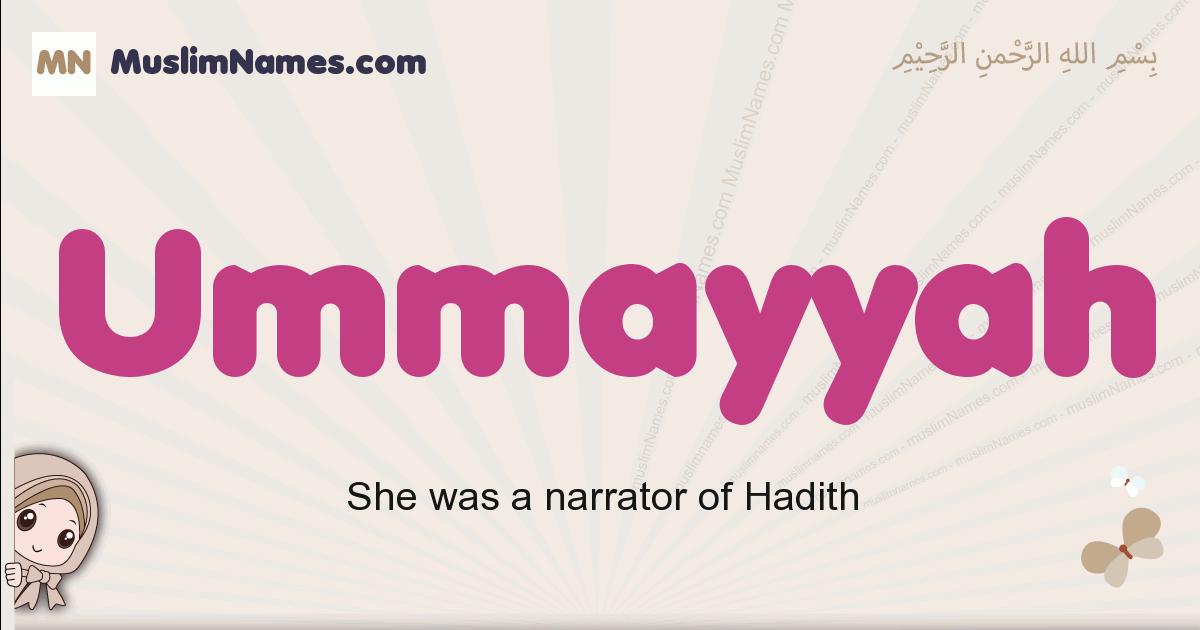 Ummayyah muslim girls name and meaning, islamic girls name Ummayyah