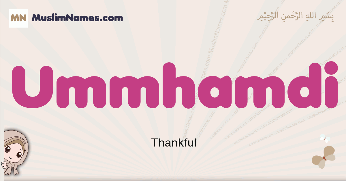 Ummhamdi muslim girls name and meaning, islamic girls name Ummhamdi