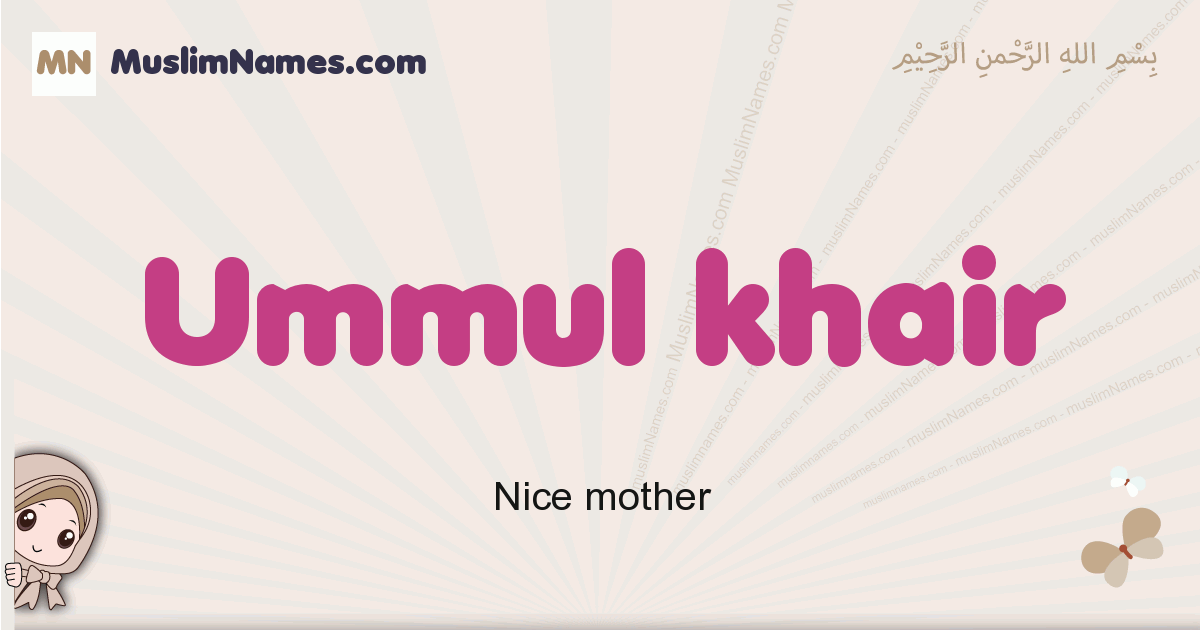 ummul_khair muslim girls name and meaning, islamic girls name ummul_khair