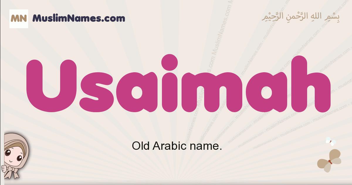 Usaimah muslim girls name and meaning, islamic girls name Usaimah