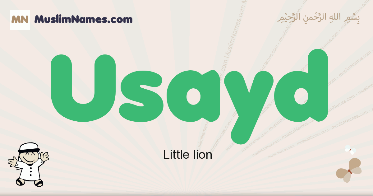 Usayd muslim boys name and meaning, islamic boys name Usayd