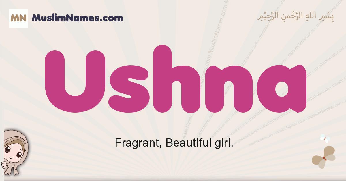 Ushna muslim girls name and meaning, islamic girls name Ushna