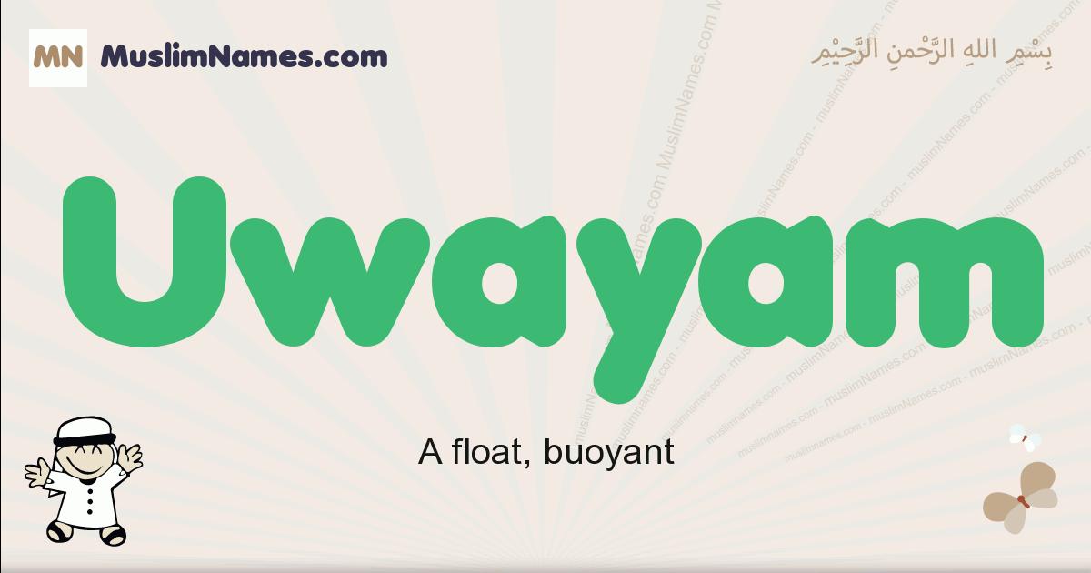 Uwayam muslim boys name and meaning, islamic boys name Uwayam