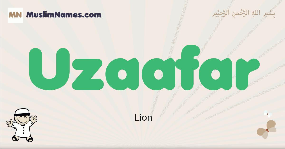 Uzaafar muslim boys name and meaning, islamic boys name Uzaafar
