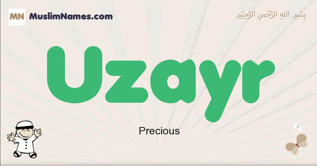 Uzayr muslim boys name and meaning, islamic boys name Uzayr