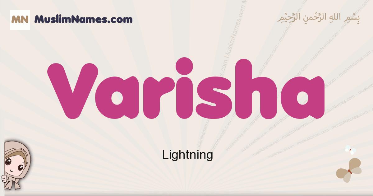 Varisha muslim girls name and meaning, islamic girls name Varisha