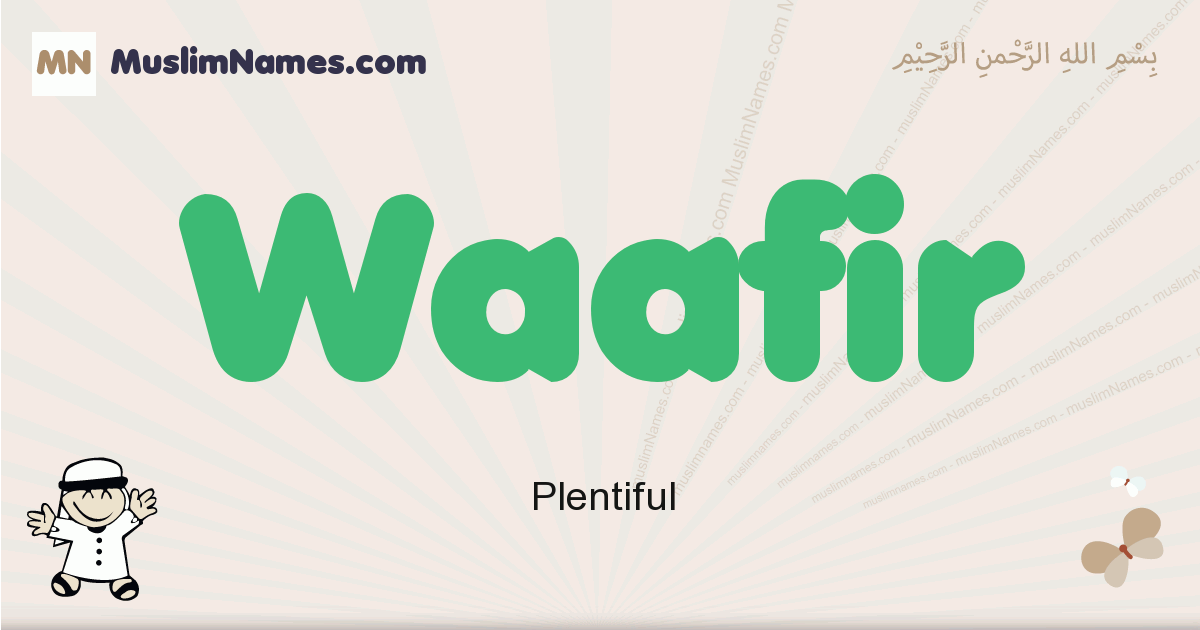 Waafir muslim boys name and meaning, islamic boys name Waafir