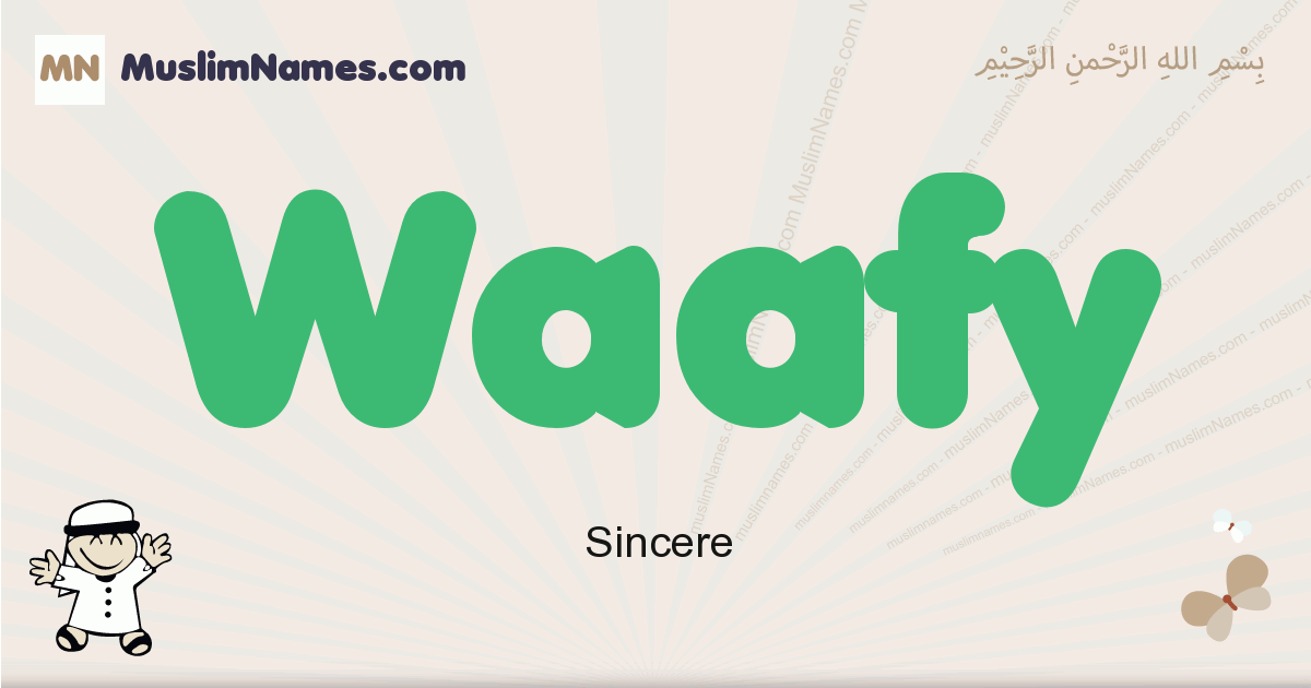 Waafy muslim boys name and meaning, islamic boys name Waafy