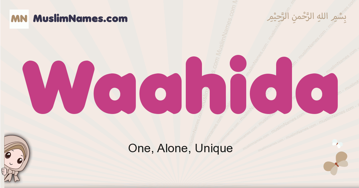 Waahida muslim girls name and meaning, islamic girls name Waahida
