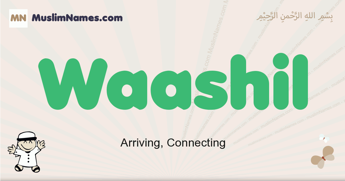 Waashil muslim boys name and meaning, islamic boys name Waashil