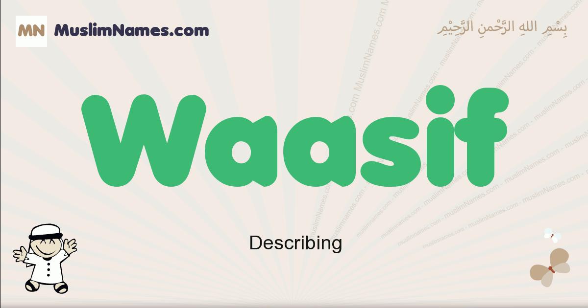 Waasif muslim boys name and meaning, islamic boys name Waasif