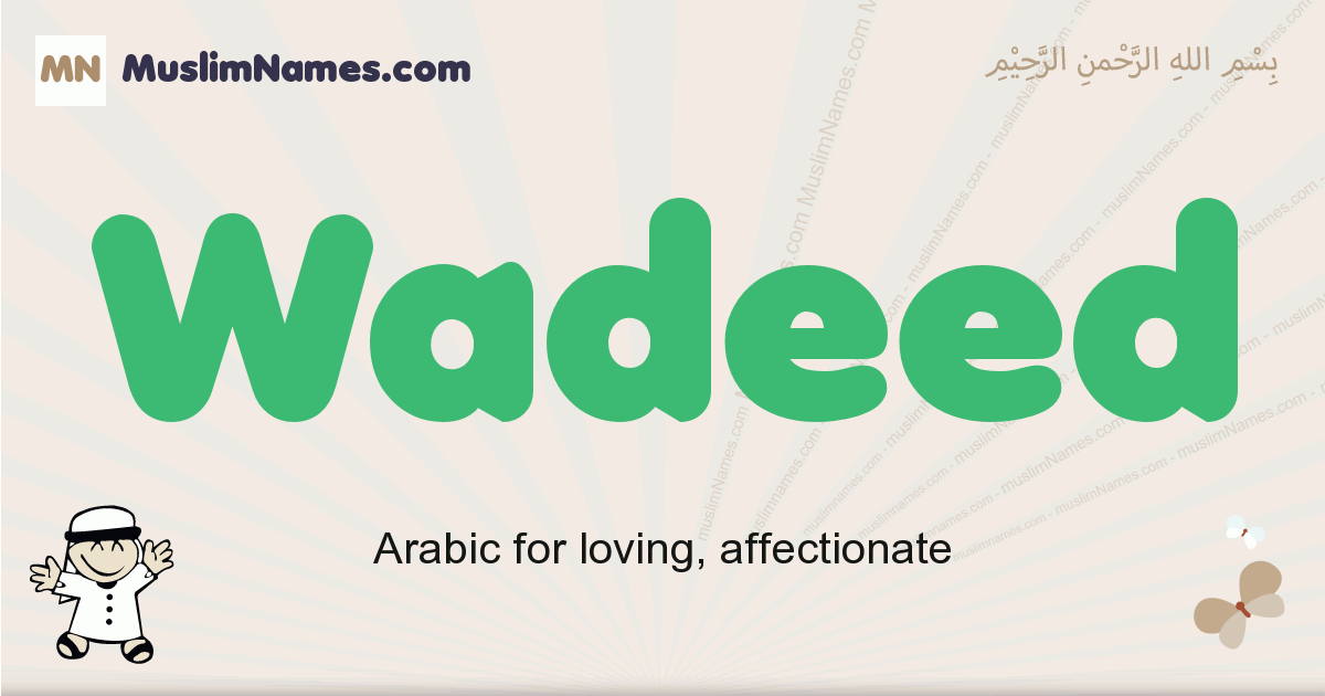 Wadeed muslim boys name and meaning, islamic boys name Wadeed