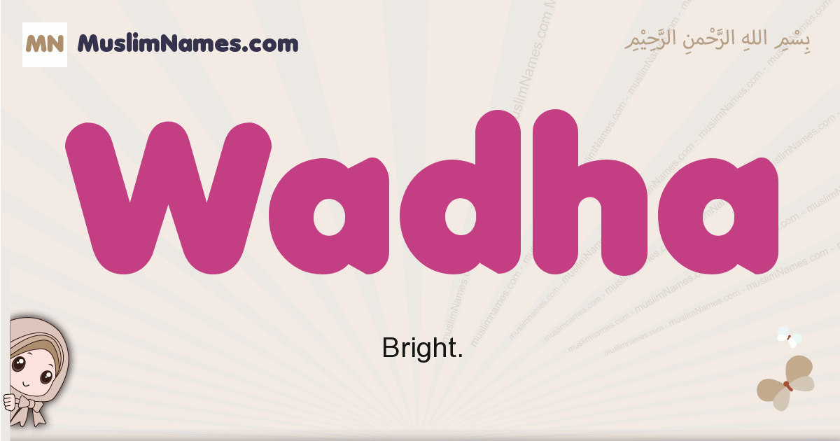Wadha muslim girls name and meaning, islamic girls name Wadha