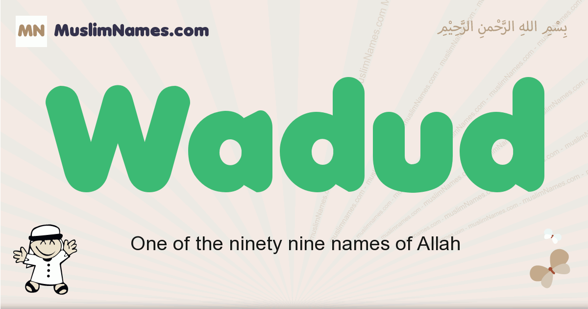 Wadud muslim boys name and meaning, islamic boys name Wadud