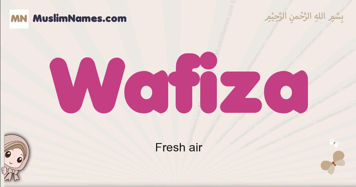 Wafiza muslim girls name and meaning, islamic girls name Wafiza