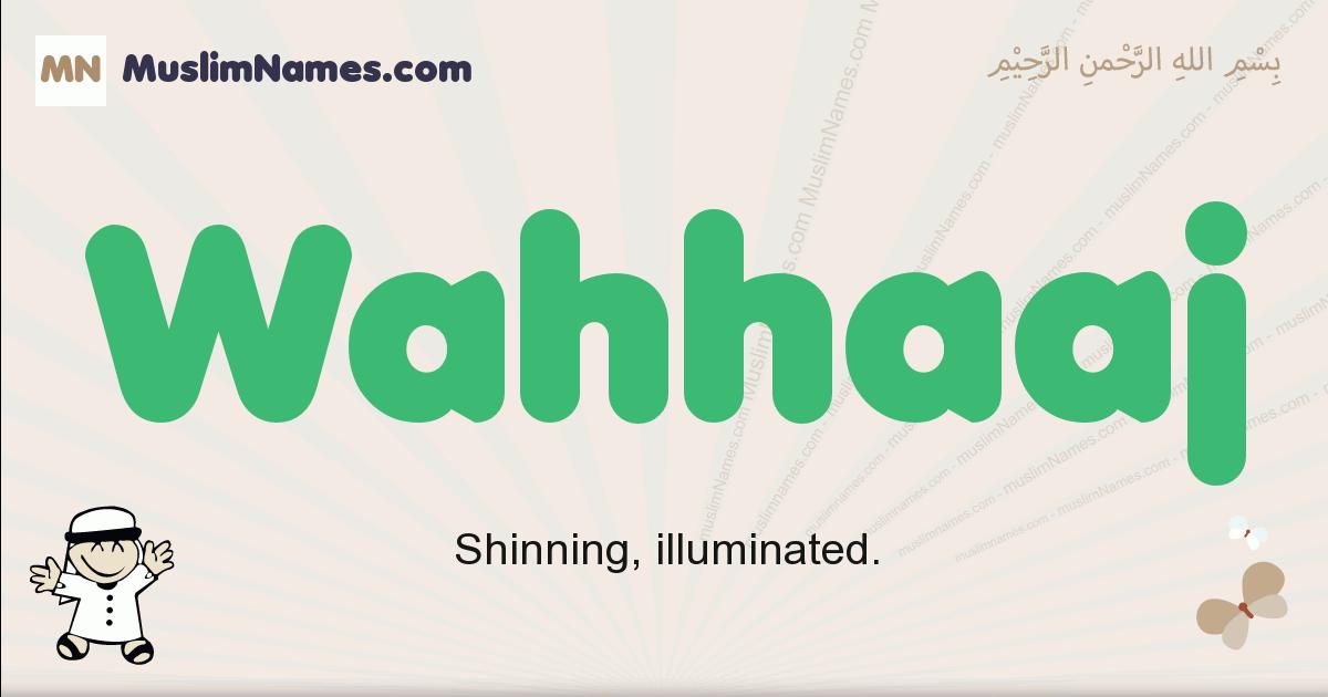 Wahhaaj muslim boys name and meaning, islamic boys name Wahhaaj