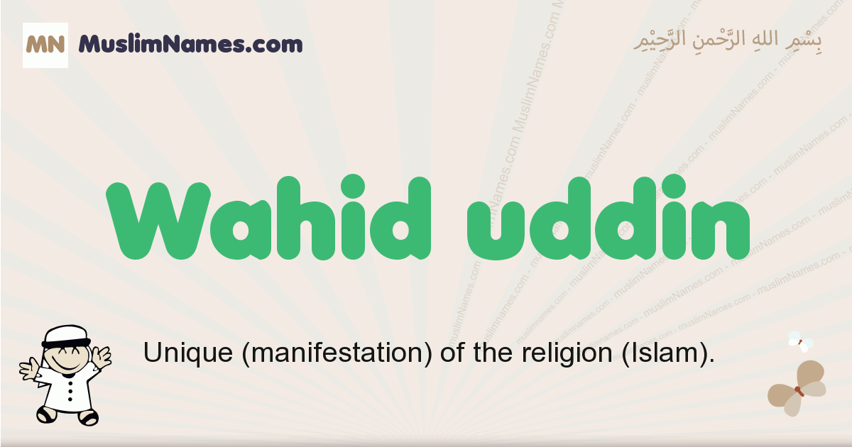 Wahid Uddin muslim boys name and meaning, islamic boys name Wahid Uddin