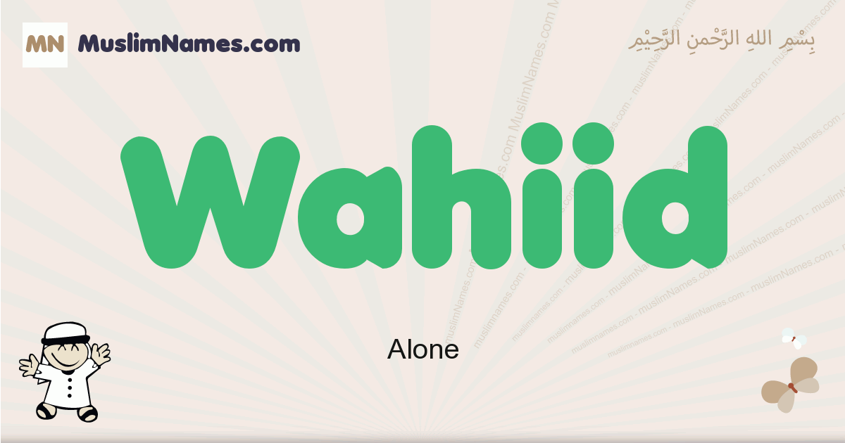 Wahiid muslim boys name and meaning, islamic boys name Wahiid