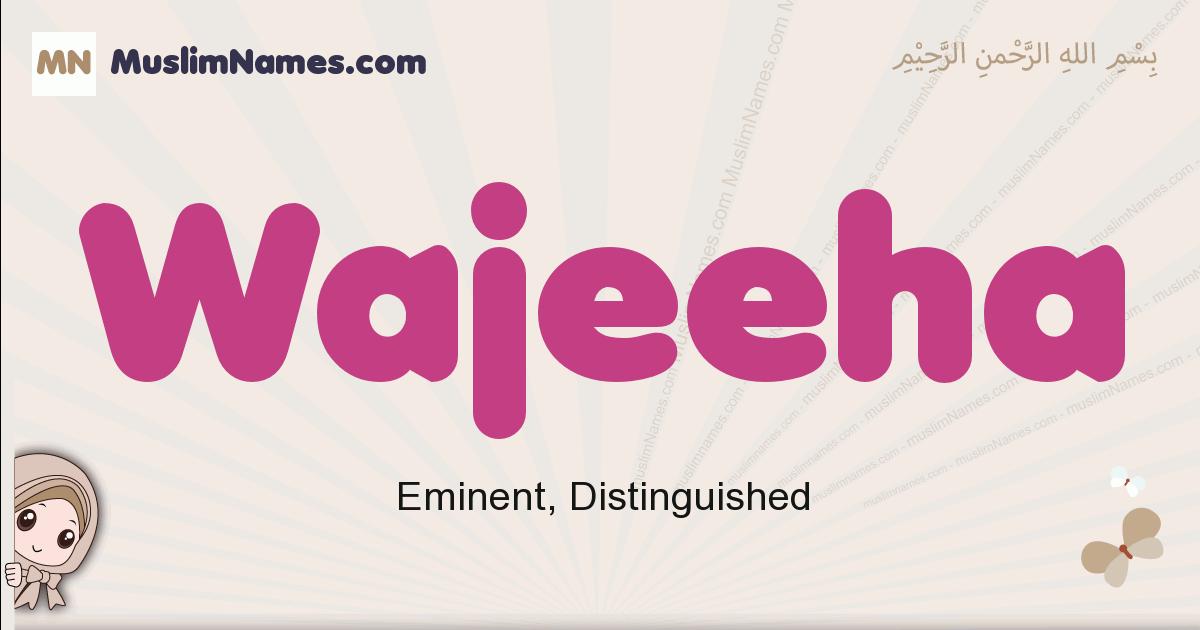 Wajeeha muslim girls name and meaning, islamic girls name Wajeeha