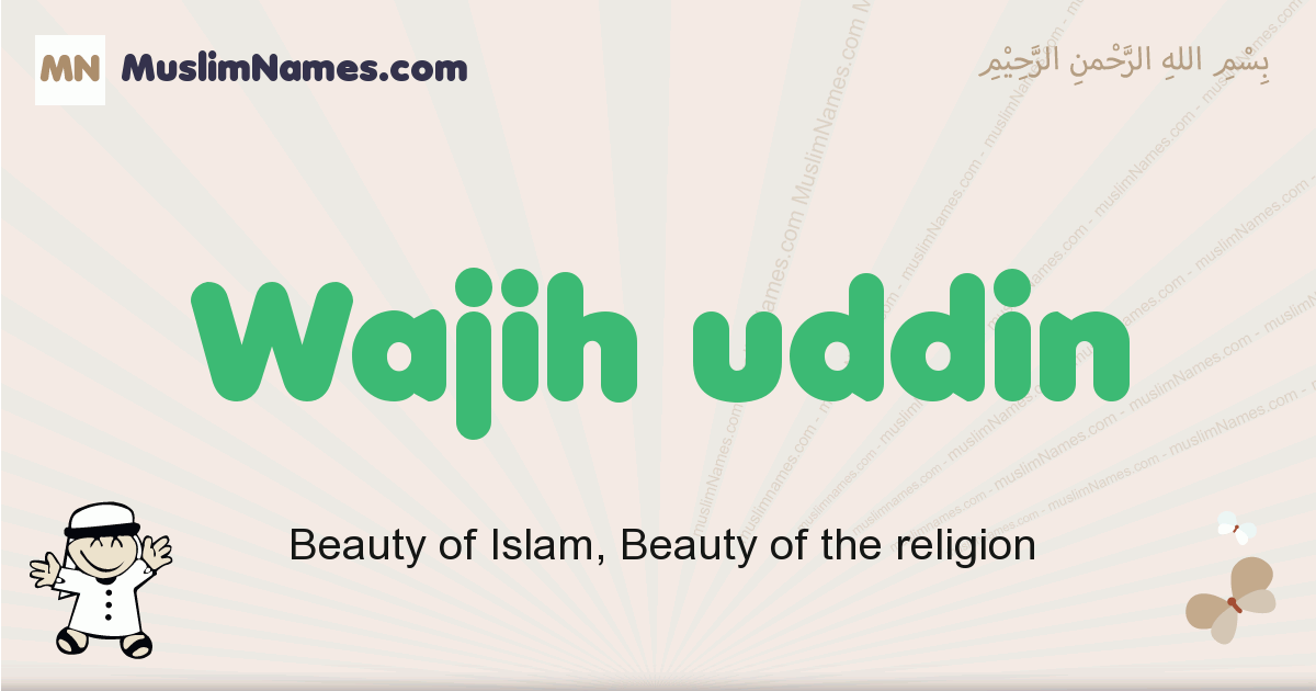 Wajih Uddin muslim boys name and meaning, islamic boys name Wajih Uddin