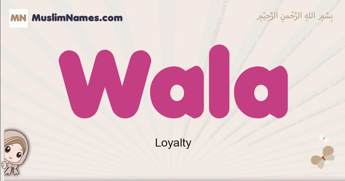 Wala Meaning Of The Muslim Baby Name Wala