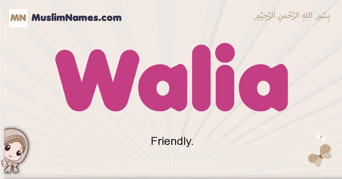 Walia muslim girls name and meaning, islamic girls name Walia
