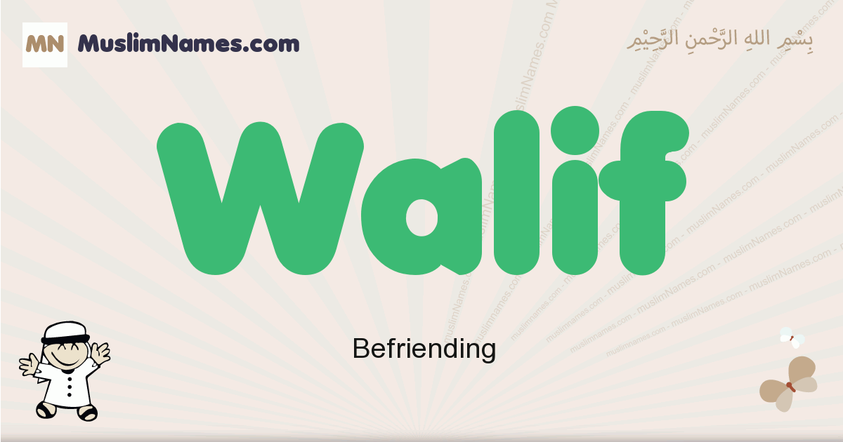 Walif muslim boys name and meaning, islamic boys name Walif