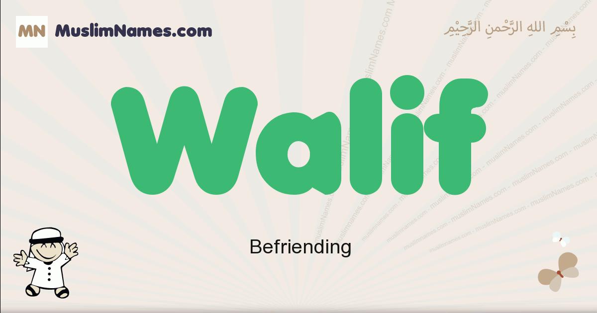 Walif muslim boys name and meaning, islamic boys name Walif