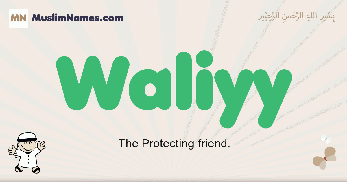 Waliyy muslim boys name and meaning, islamic boys name Waliyy