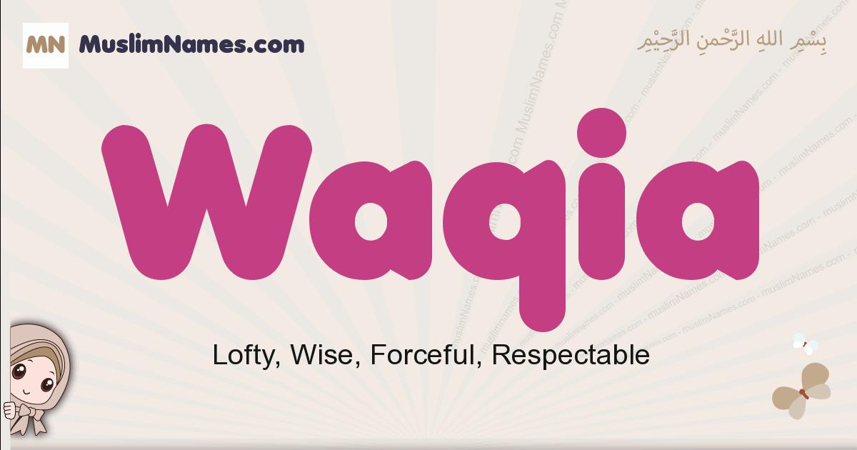 Waqia muslim girls name and meaning, islamic girls name Waqia