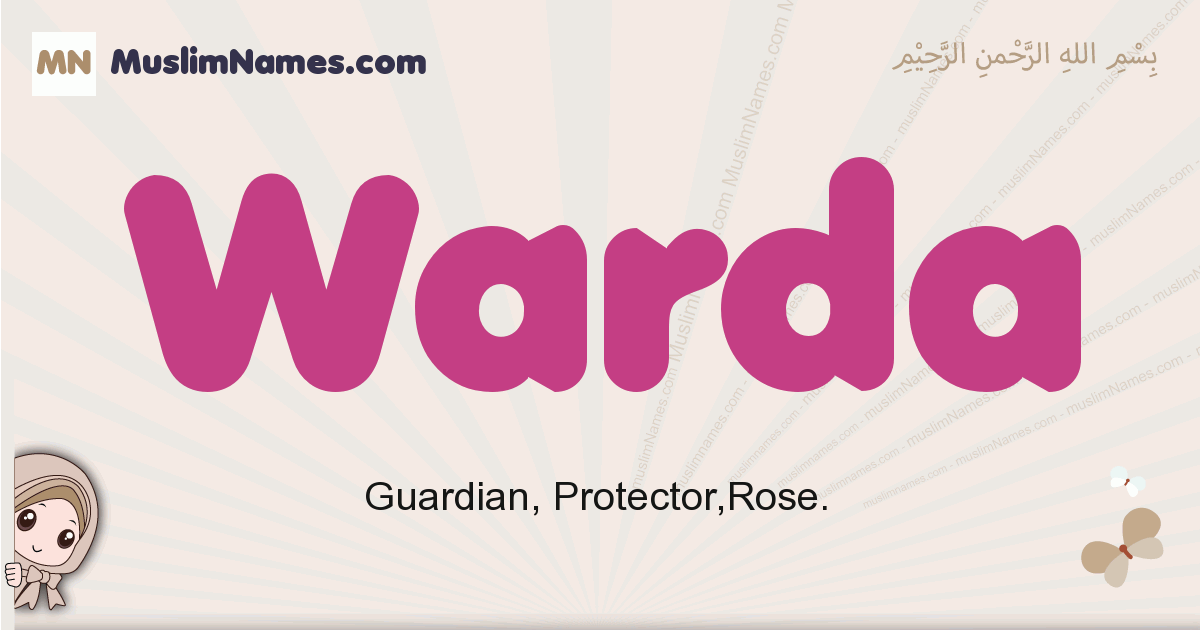 Warda muslim girls name and meaning, islamic girls name Warda