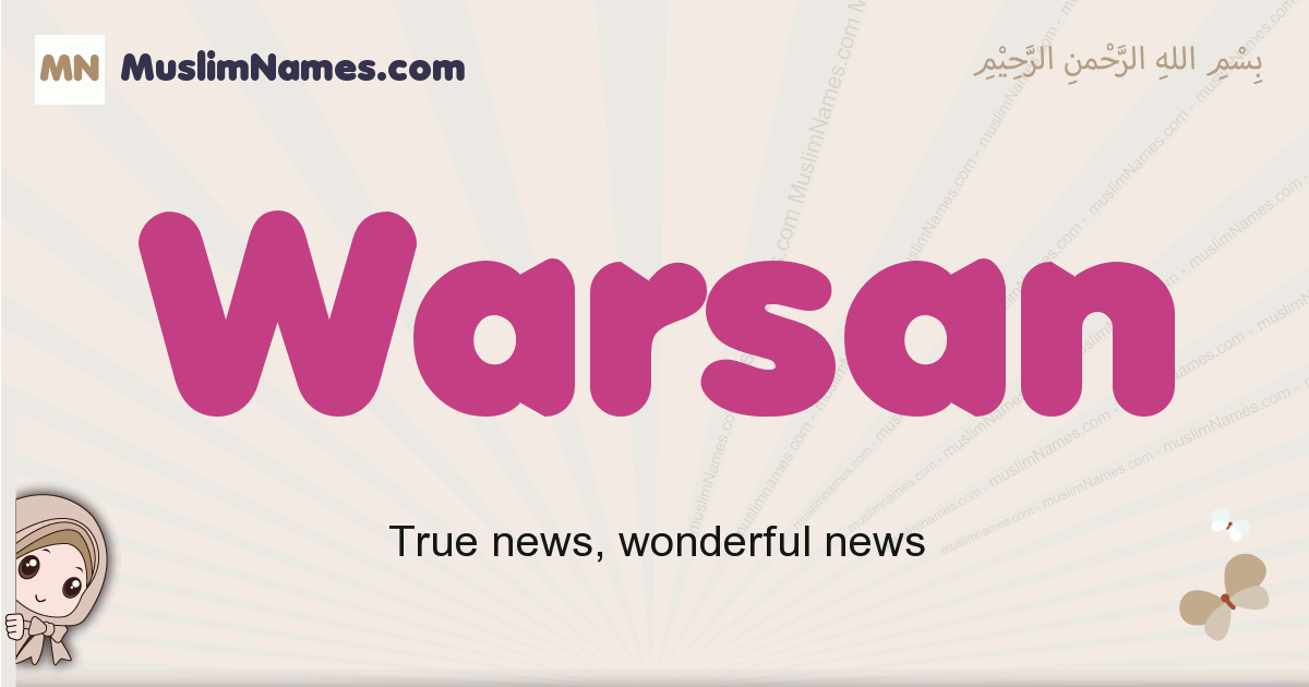 Warsan muslim girls name and meaning, islamic girls name Warsan