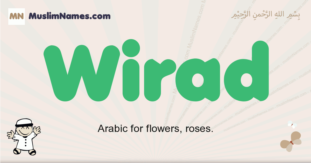 Wirad muslim boys name and meaning, islamic boys name Wirad